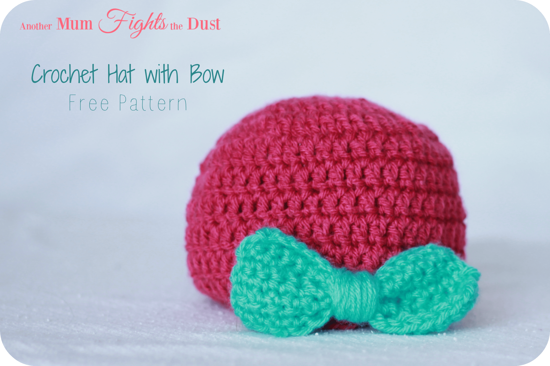 Crochet Baby Hat with Bow - Another Mum Fights the Dust