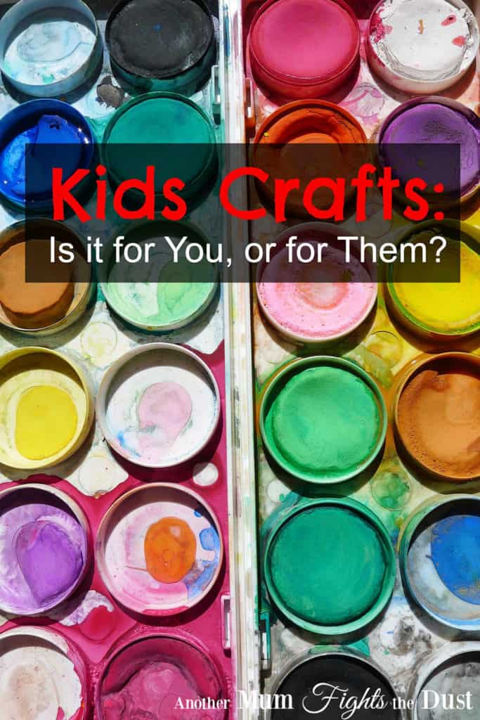 Kids Crafts: Is it for You, or for Them?