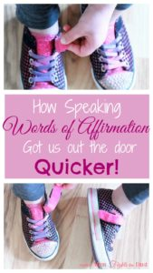 Words of Affirmation: Why you should Speak Life over your kids