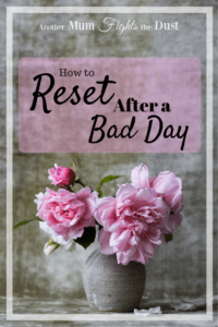How to Reset after a Bad Day
